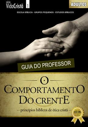 O comportamento do crente - Professor  - Letra do Céu