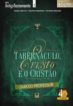 O tabernáculo Cisto e o cristão - Professor  - Letra do Céu