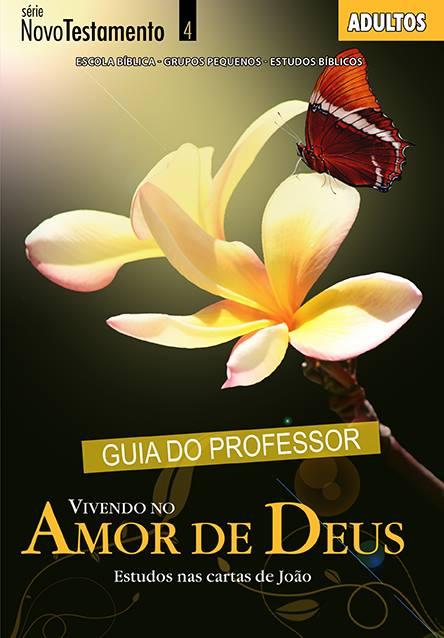 Vivendo no amor de Deus - Professor