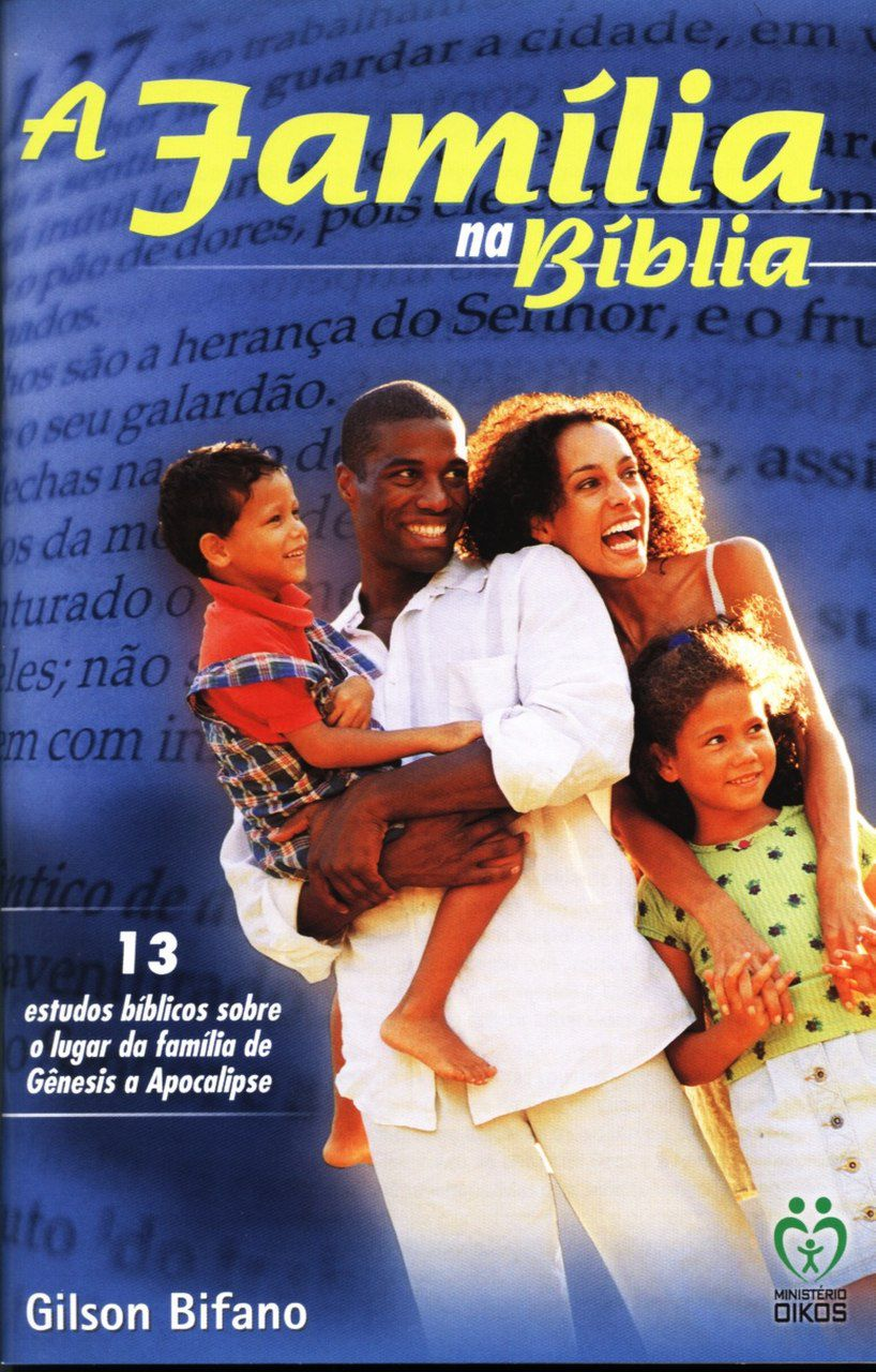 A família na Bíblia  - Letra do Céu