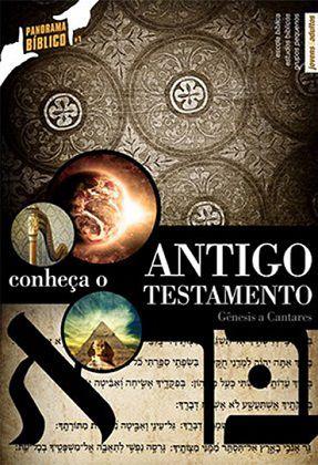 CONHEÇA O ANTIGO TESTAMENTO VOL.1 - Gênesis a Cantares - Aluno
