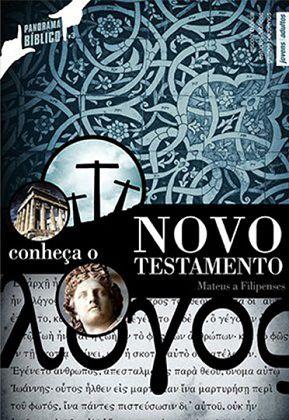 CONHEÇA O NOVO TESTAMENTO VOL.1 - Mateus a Filipenses - Aluno
