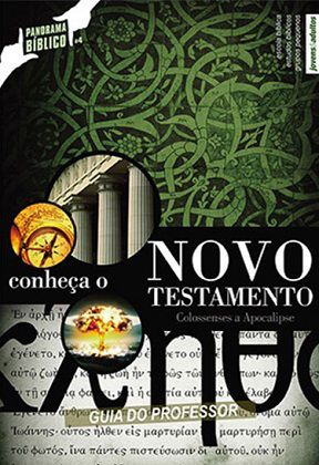 CONHEÇA O NOVO TESTAMENTO VOL.2 - Colossenses a Apocalipse - Professor