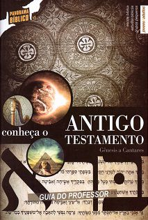 CONHEÇA O ANTIGO TESTAMENTO VOL.1 - Gênesis a Cantares - Professor