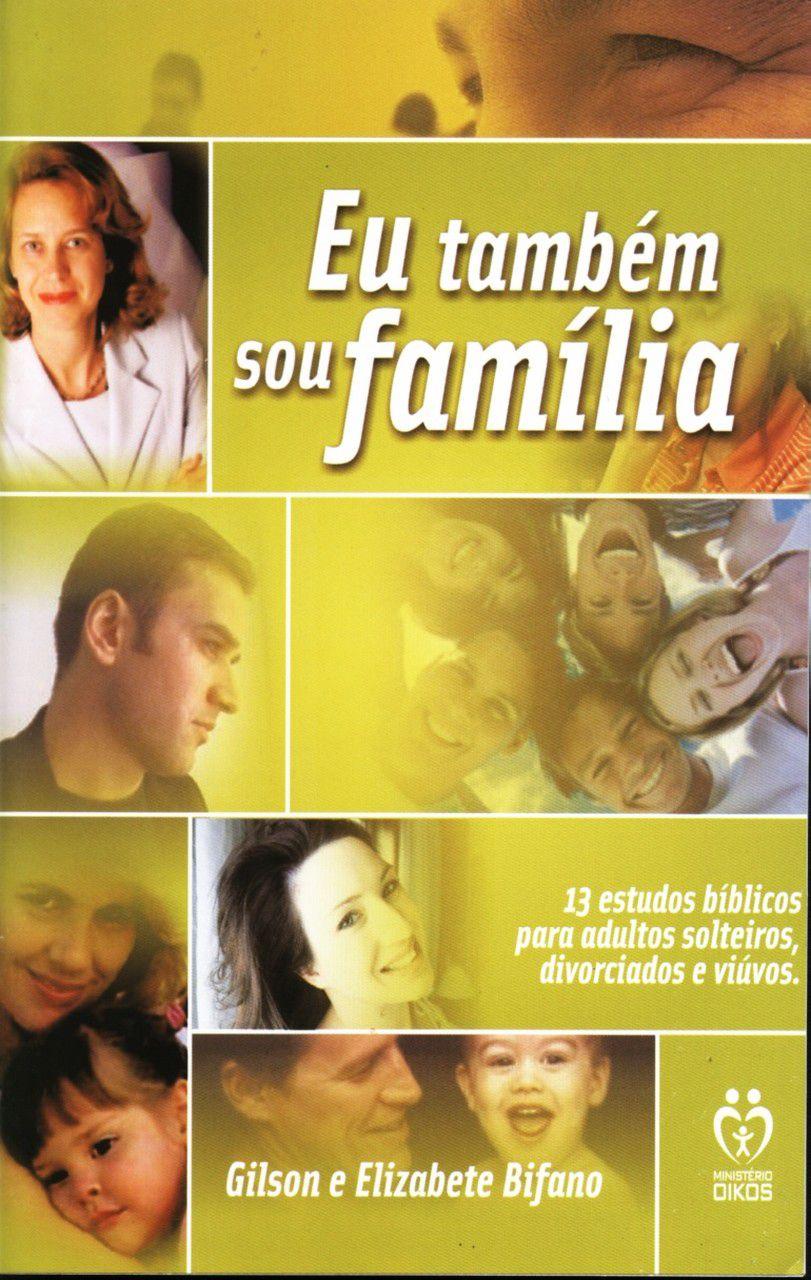 Eu também sou família  - Letra do Céu