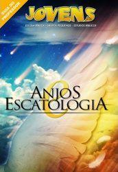 Jovens 25 - Anjos e Escatologia - Professor