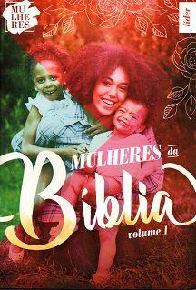 Mulheres da Bíblia - Guia da Líder