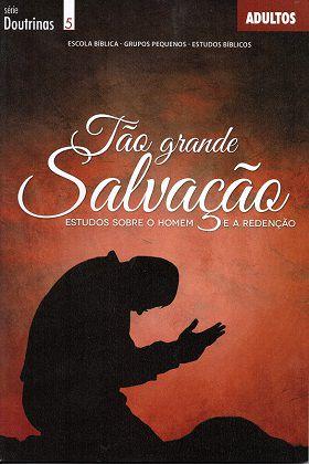Tão grande salvação - Aluno