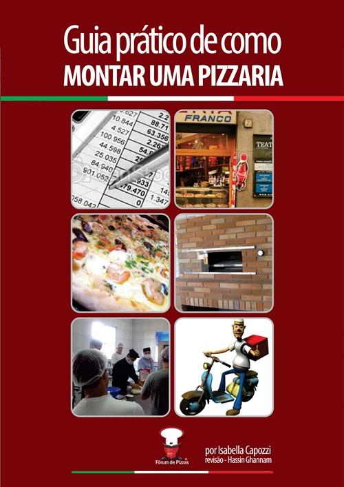 GUIA PRÁTICO DE COMO MONTAR UMA PIZZARIA  - Fórum de Pizzas Vendas online