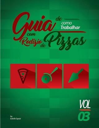 GUIA PRÁTICO DE COMO MONTAR UMA PIZZARIA.  - FÓRUM DE PIZZAS