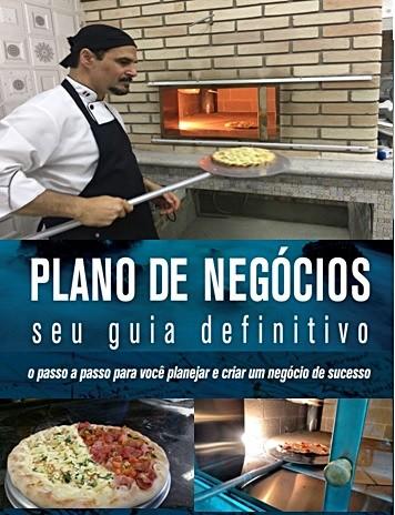 PLANO DE NEGÓCIO P/PIZZARIAS DO FÓRUM DE PIZZAS  - Fórum de Pizzas Vendas online