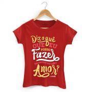 Camiseta Feminina Calypso Vamos Ficar de Bem