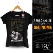 Camiseta Feminina Luan Santana Voc� Quer Mais Amor