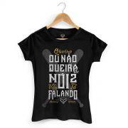 Camiseta Feminina MC Guim� Queira Ou N�o Queira