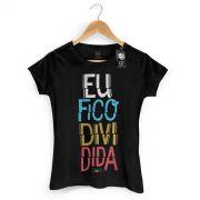 Camiseta Feminina Thiaguinho Eu Fico Dividida