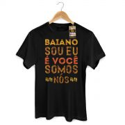 Camiseta Masculina Saulo Baiano Sou Eu, � Voc�, Somos N�s 2
