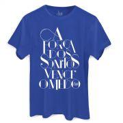 Camiseta Masculina Sofia Oliveira A Força dos Sonhos
