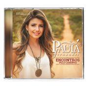 CD Duplo Paula Fernandes Encontros Pelo Caminho