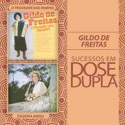 CD Gildo De Freitas Sucesso Em Dose Dupla