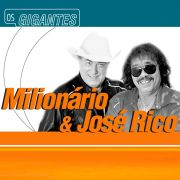 CD Milion�rio & Jos� Rico S�rie Os Gigantes