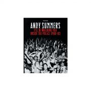 Livro Andy Summers: I'll Be Watching You Inside The Police 1980-83