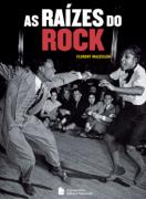 Livro As Raízes do Rock
