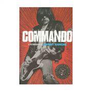 Livro Commando A Autobiografia de Johnny Ramone