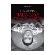 Livro Elis Regina Nada Será Como Antes