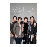 Livro McFly Unsaid Things... Nossa História