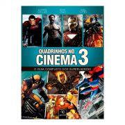 Livro Quadrinhos No Cinema 3 - O Guia Completo dos Super-Heróis