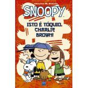 HQ Snoopy Isto é Toquio, Charlie Brown!