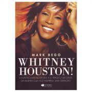 Livro Whitney Houston - A Espetacular Ascen��o e o Tr�gico Decl�nio