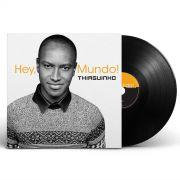 LP Thiaguinho Hey, Mundo!