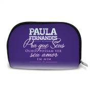 Necessaire Paula Fernandes Pra Que Seus Olhos Possam Ver