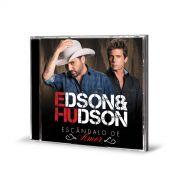 CD Edson & Hudson Escândalo de Amor