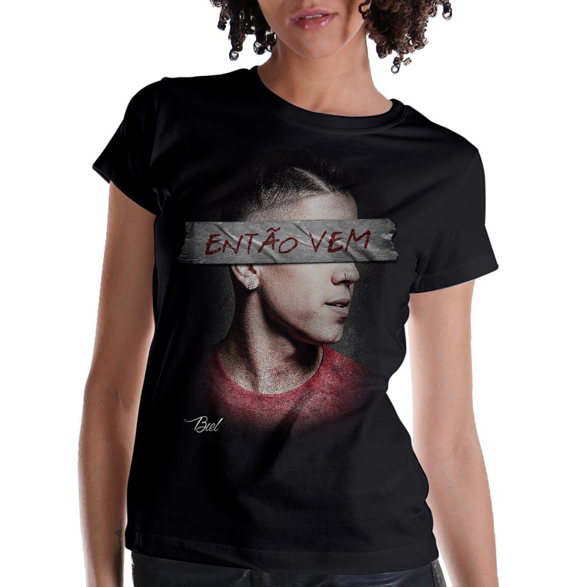 Camiseta Feminina Biel Então Vem
