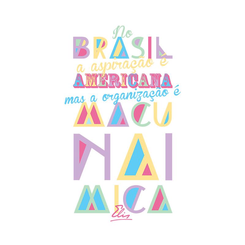 Camiseta Feminina Elis Regina Organiza��o Macunaimica