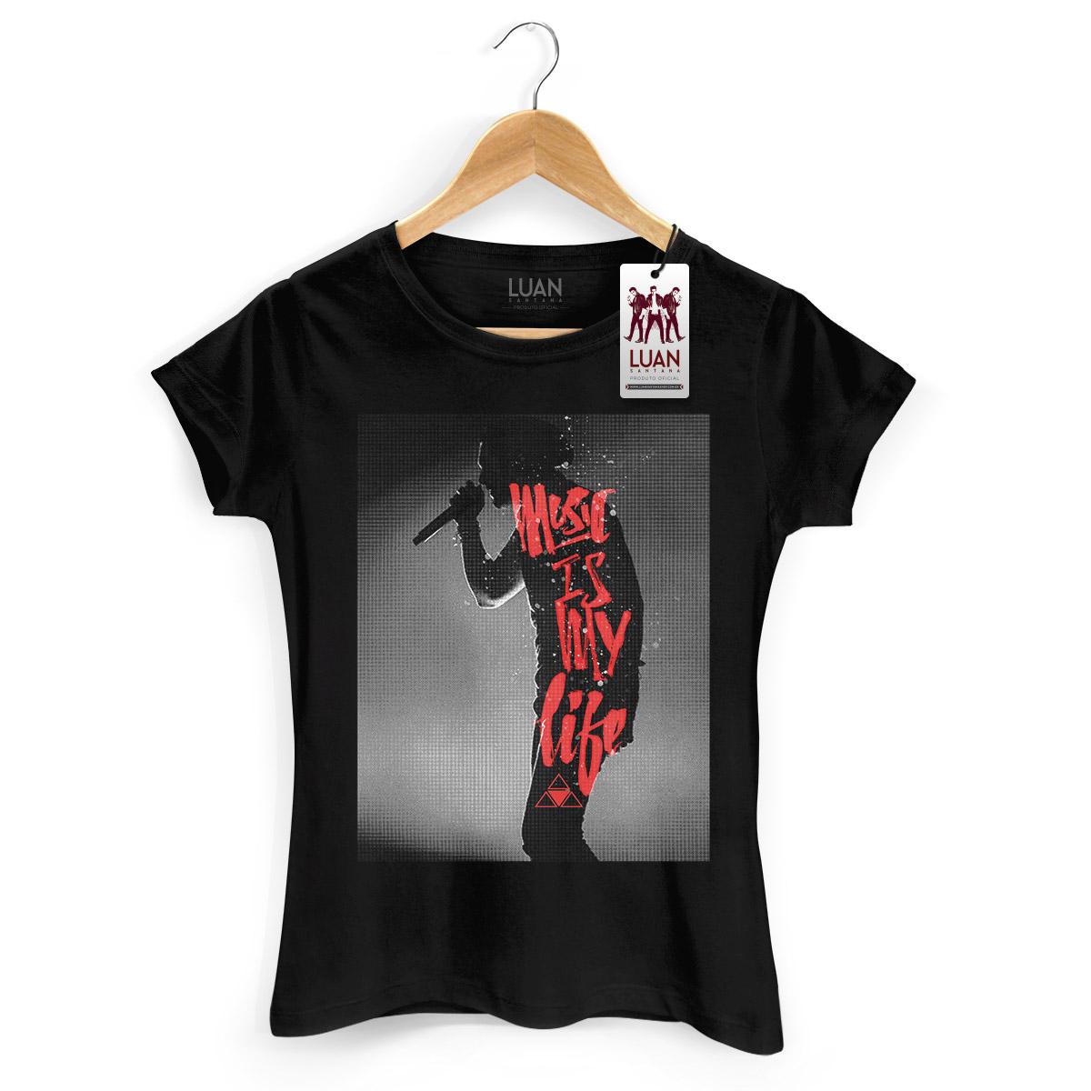 Camiseta Feminina Luan Santana Music Is My Life