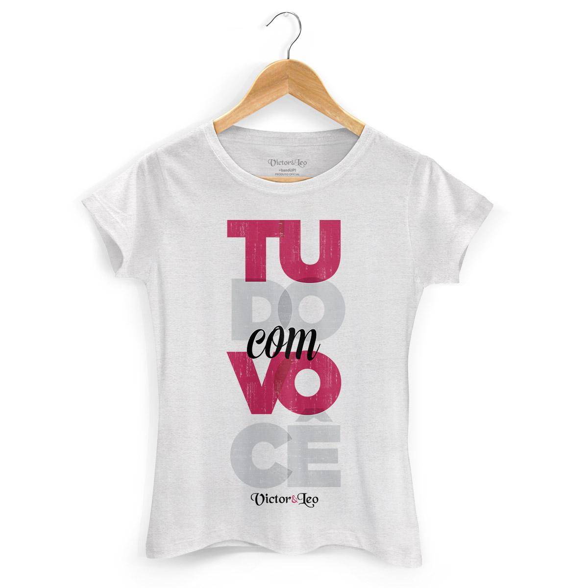 Camiseta Feminina Victor & Leo Tudo Com Você