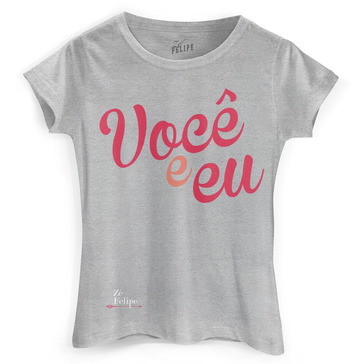 Camiseta Feminina Zé Felipe Você e Eu