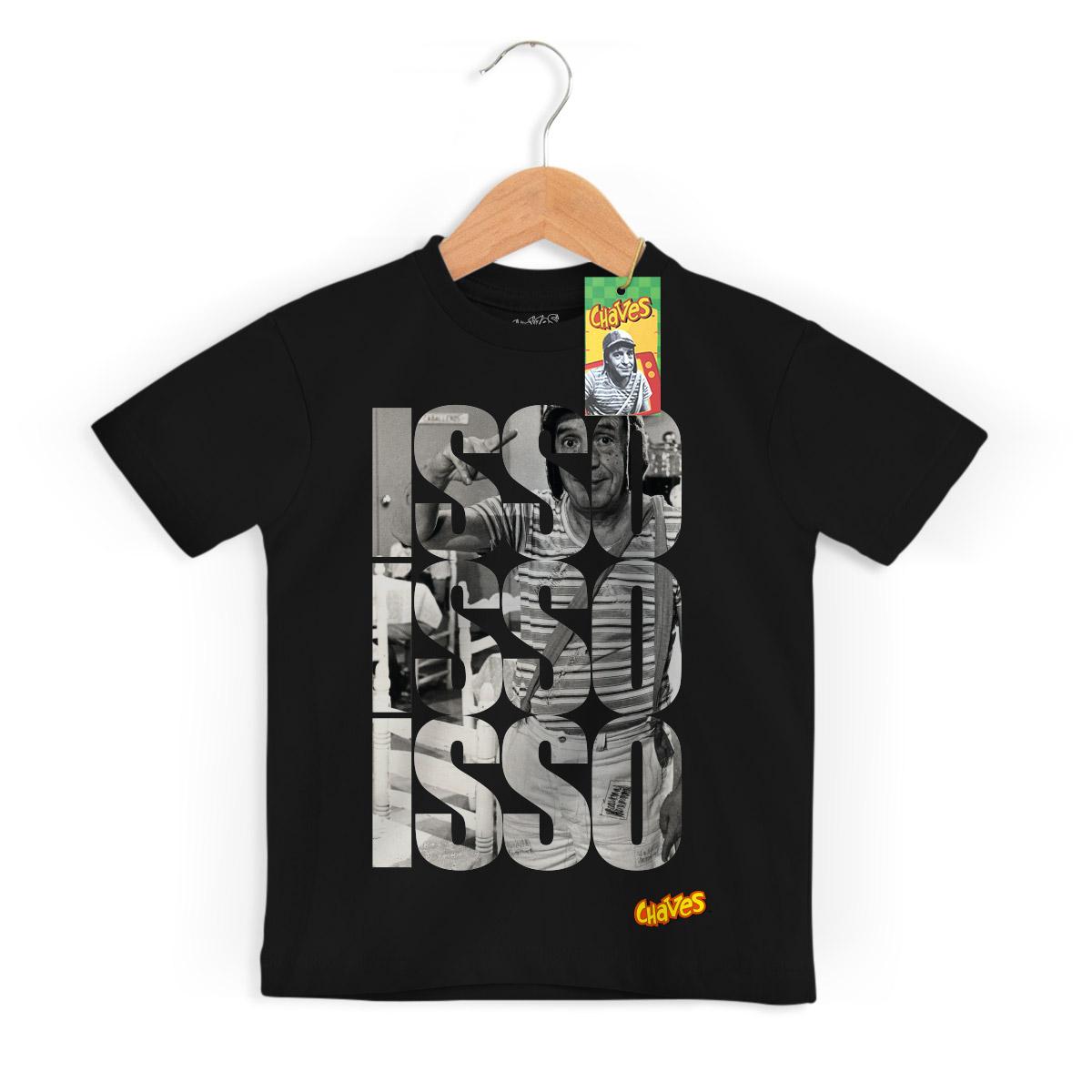 Camiseta Infantil Chaves Isso! Isso! Isso! Black
