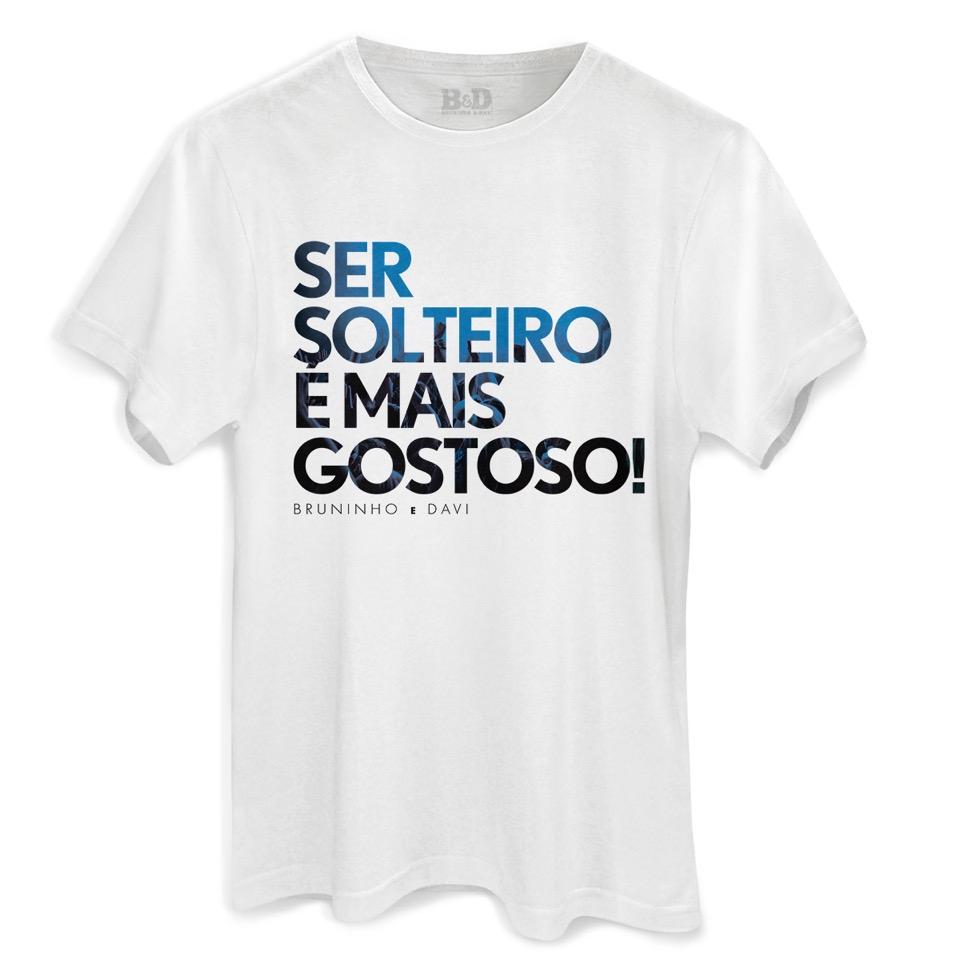 Camiseta Masculina Bruninho & Davi Ser Solteiro é Mais Gostoso