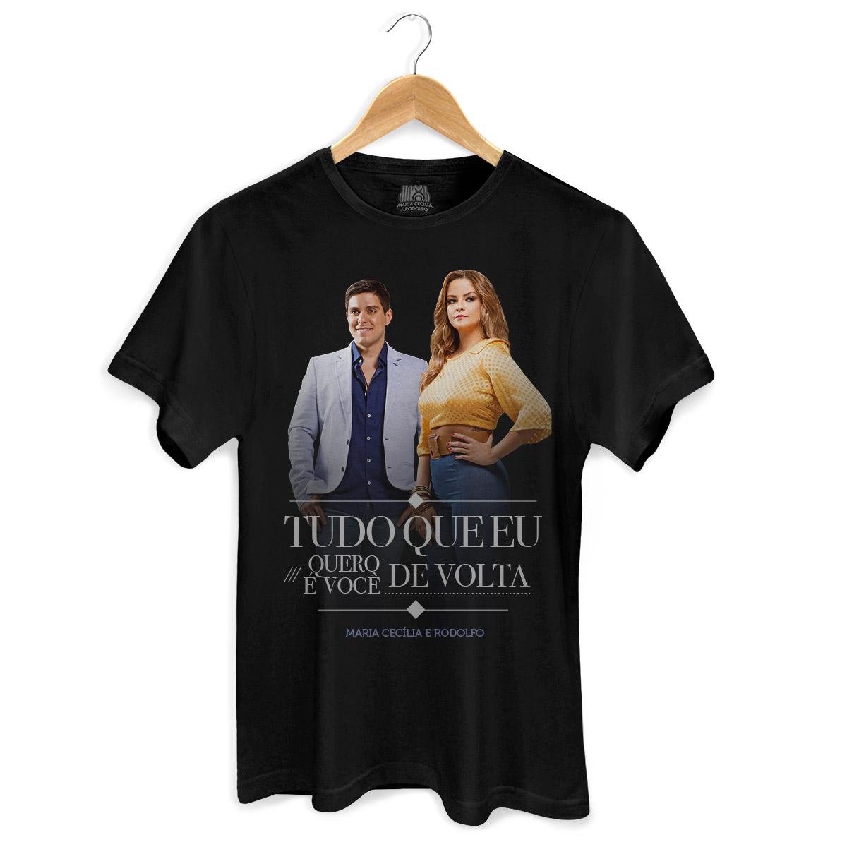 Camiseta Masculina Maria Cecília & Rodolfo Tudo Que Eu Quero