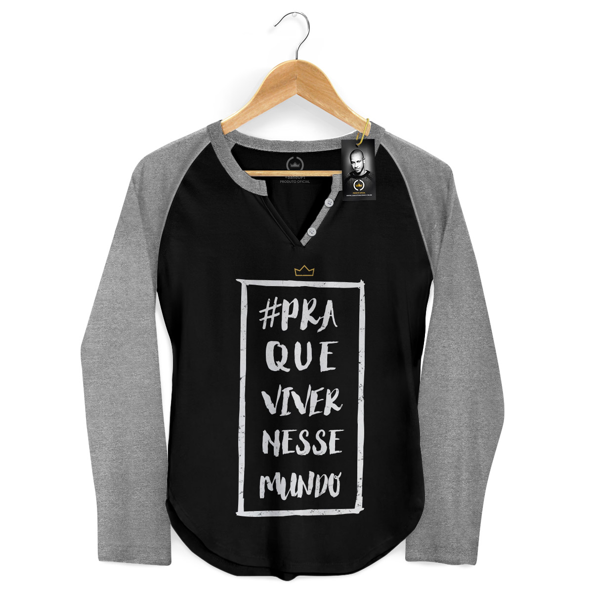 Camiseta Raglan Feminina Thiaguinho Pra Que Viver Nesse Mundo