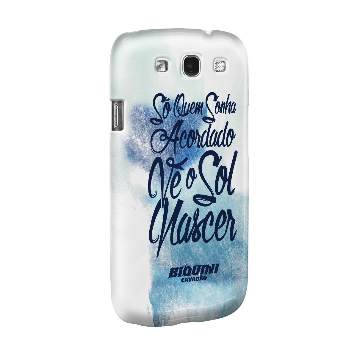 Capa para Samsung Galaxy S3 Biquini Cavadão Só Quem Sonha Acordado