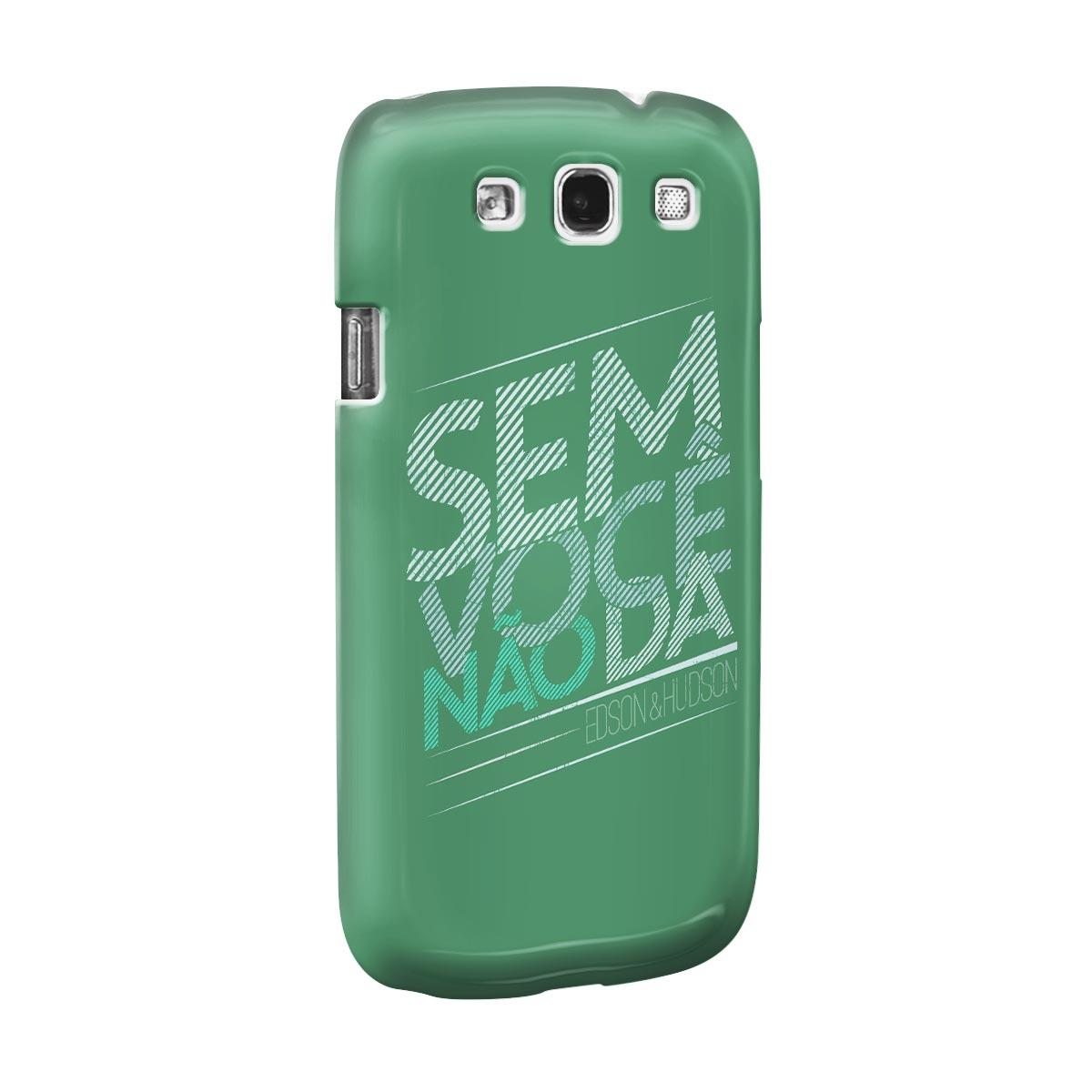 Capa para Samsung Galaxy S3 Edson & Hudson Sem Voc� N�o D�