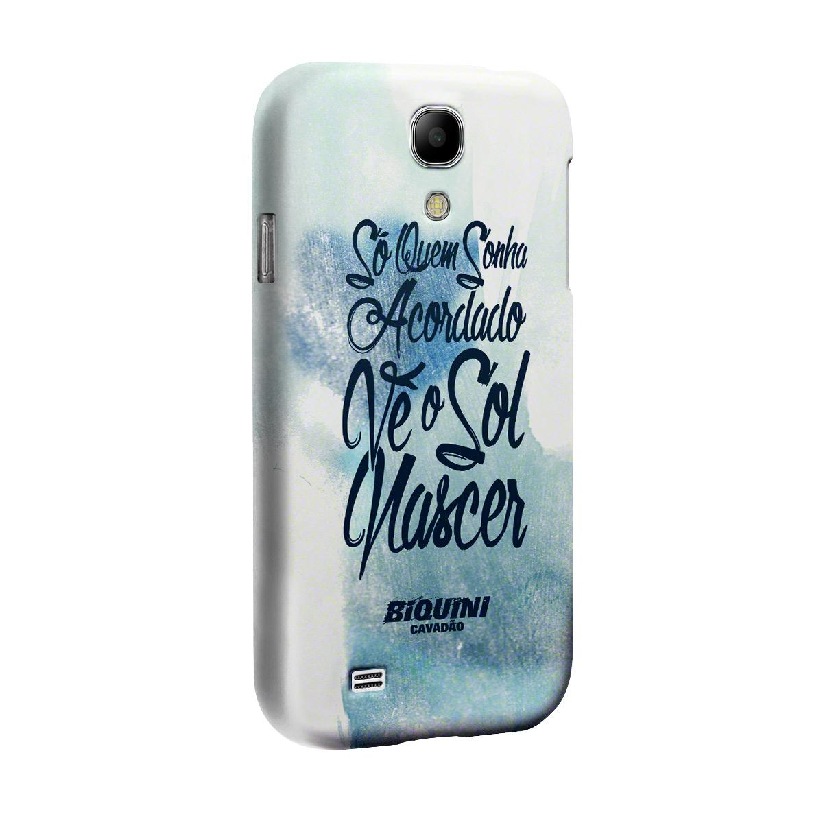 Capa para Samsung Galaxy S4 Biquini Cavadão Só Quem Sonha Acordado