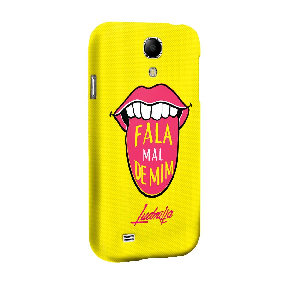 Capa para Samsung Galaxy S4 Ludmilla Fala Mal de Mim