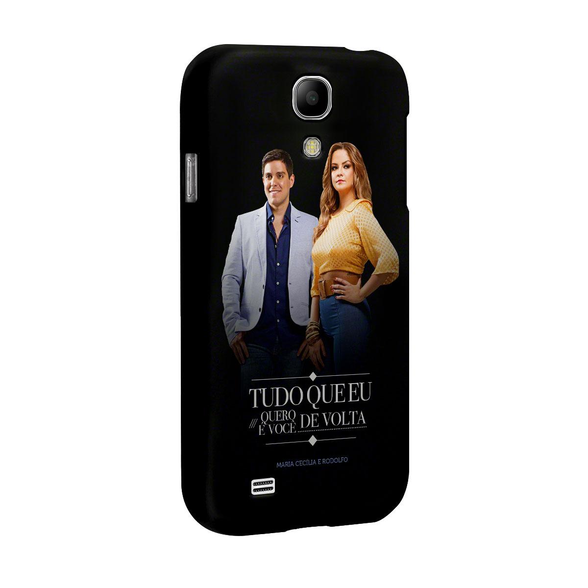 Capa para Samsung Galaxy S4 Maria Cecília & Rodolfo Tudo Que Eu Quero