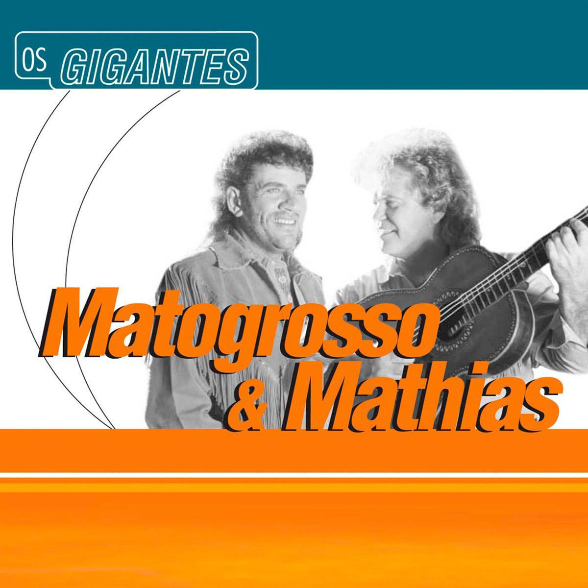 CD Matogrosso & Mathias Série Os Gigantes